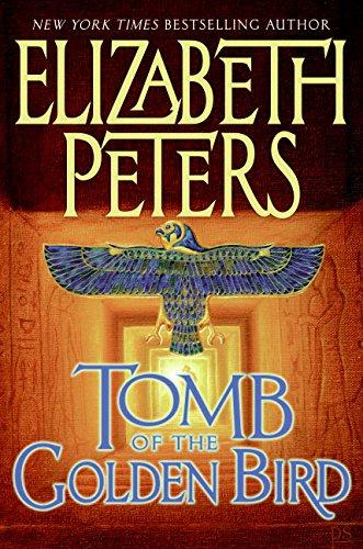Tomb of the Golden Bird By Elizabeth Peters