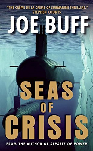Seas of Crisis By Joe Buff