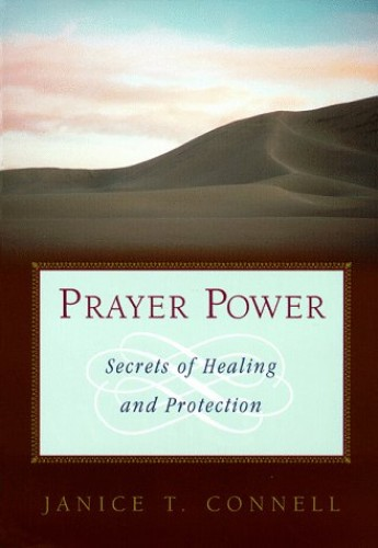 Prayer Power By Janice T Connell