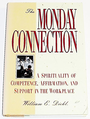 The Monday Connection By William E. Diehl