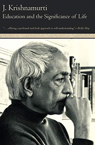 Education and the Significance of Life By Krishnamurti