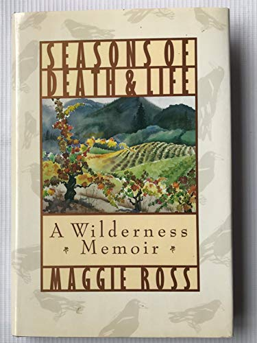 Seasons of Death and Life By Maggie Ross