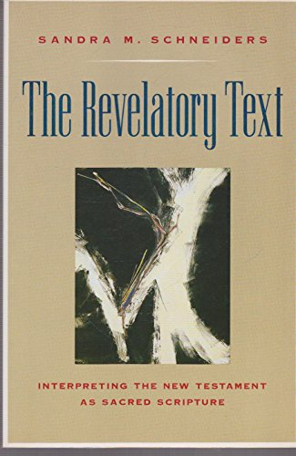 The Revelatory Text By Sandra Schneiders, IHM