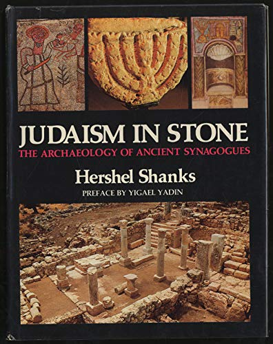 Judaism in Stone By Hershel Shanks