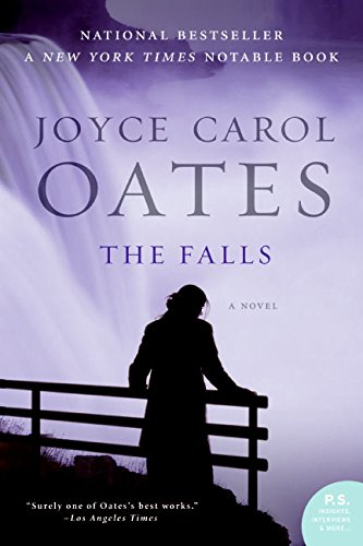 The Falls By Professor of Humanities Joyce Carol Oates (Late of Brown University)