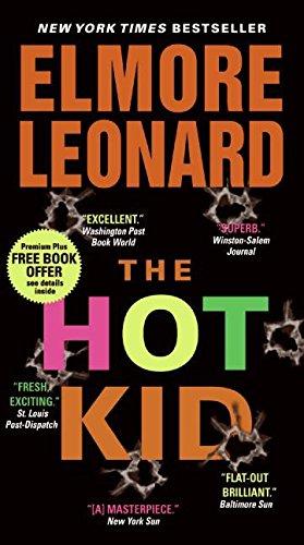 The Hot Kid By Elmore Leonard