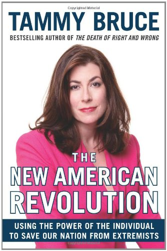 The New American Revolution By Tammy Bruce