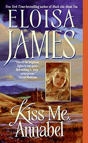 Annabel Kiss Me By Eloisa James