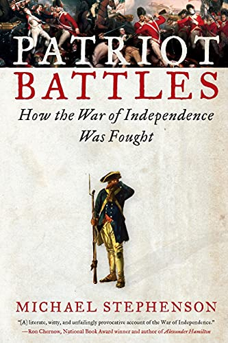 Patriot Battles By Michael Stephenson