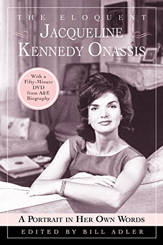 The Eloquent Jacqueline Kennedy Onassis By Jacqueline Kennedy Onassis