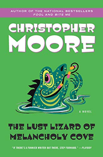 The Lust Lizard of Melancholy Cove (Pine Cove) By Christopher Moore