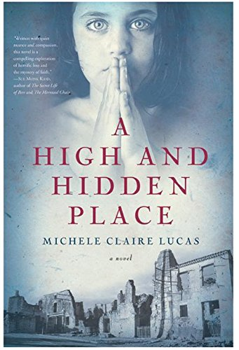 A High and Hidden Place By Michelle Lucas