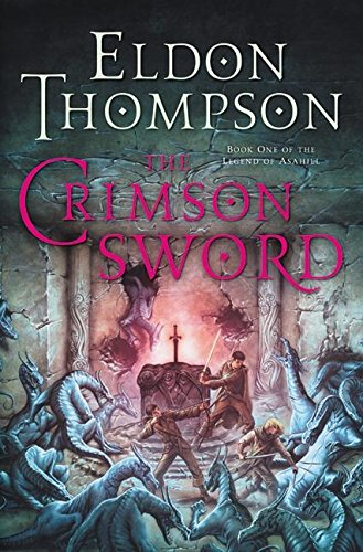 The Crimson Sword By Eldon Thompson