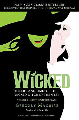 Wicked Musical Tie In Edition By Gregory Maguire