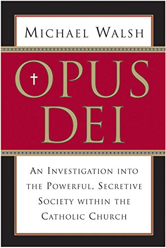 Opus Dei By Associate Professor Michael Walsh, (co (Vassar College)