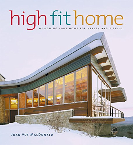 High Fit Home By Joan Vos Macdonald