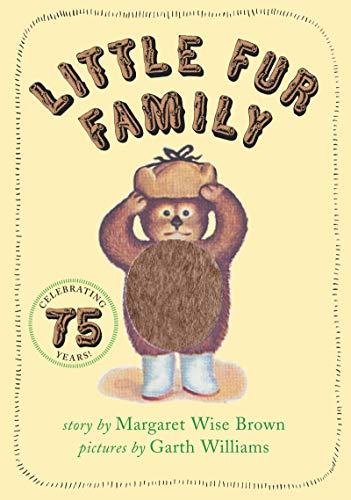 Little Fur Family By Margaret Wise Brown