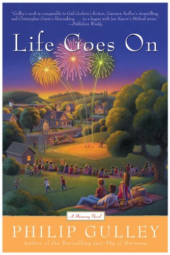 Life Goes on: A Harmony Novel (Harmony Novels) By Philip Gulley