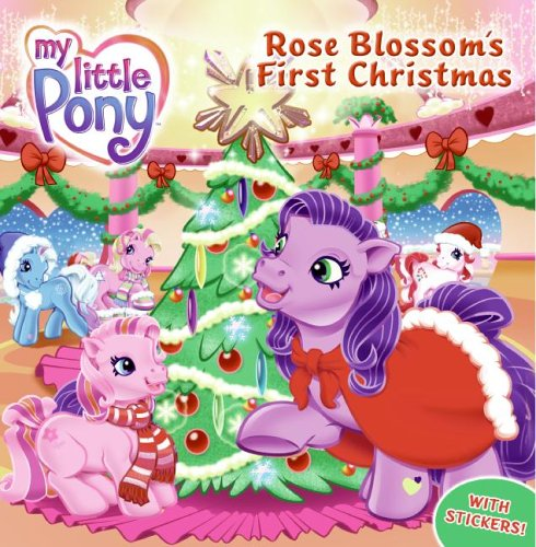 Rose Blossom's First Christmas By Ann Marie Capalija