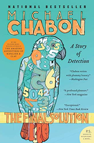 The Final Solution: A Story of Detection By Michael Chabon