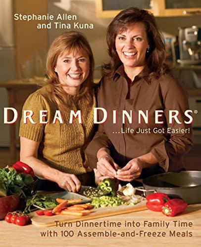 Dream Dinners By Stephanie Allen