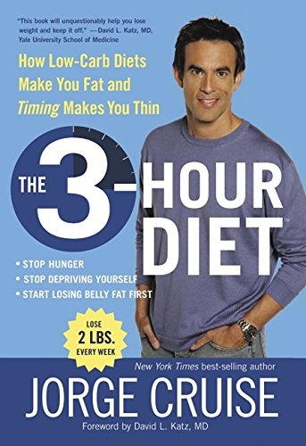 The 3 Hour Diet By Jorge Cruise