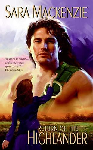 Return Of The Highlander By Sara Mackenzie