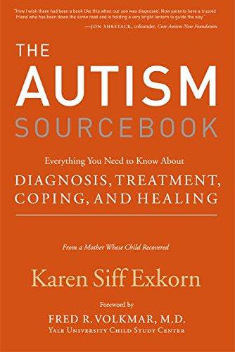 The Autism Sourcebook By Karen Siff Exkorn