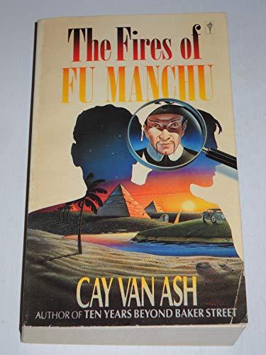 The Fires of Fu Manchu By Cay Van Ash