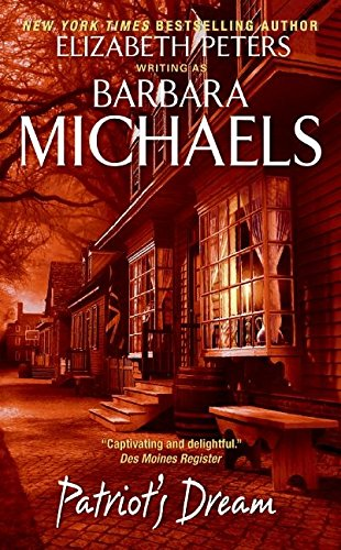 Patriot's Dream By Barbara Michaels