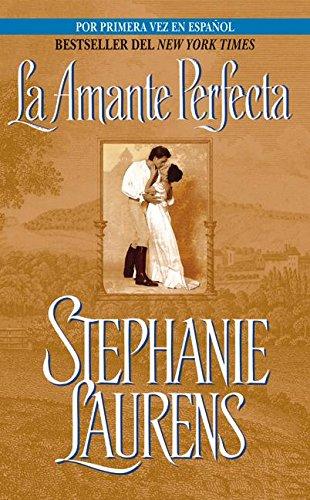 Amante Perfecta, La By Stephanie Laurens