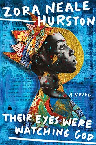 Their Eyes Were Watching God T By Zora Neale Hurston