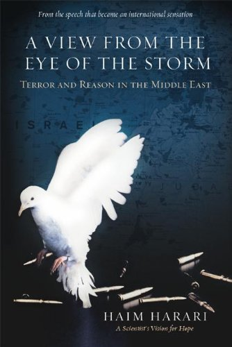 View from the Eye of the Storm By Haim Harari