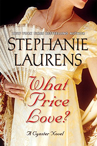 What Price Love? By Stephanie Laurens