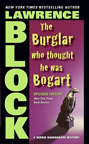 Burglar Wh Thought He Was Bogart, the By Lawrence Lock