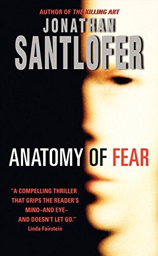Anatomy Of Fear By Jonathan Santlofer