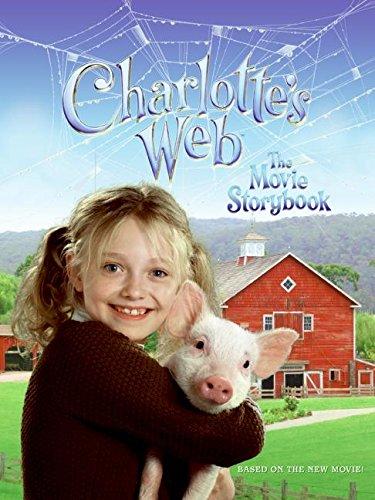 Charlotte's Web: The Movie Storybook By Professor Kate Egan