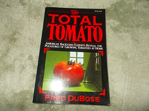 Total Tomato By Fred DuBose