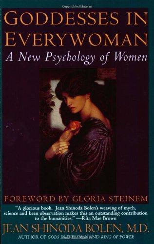 Goddesses in Every Woman By Jean Shinoda Bolen, M.D.