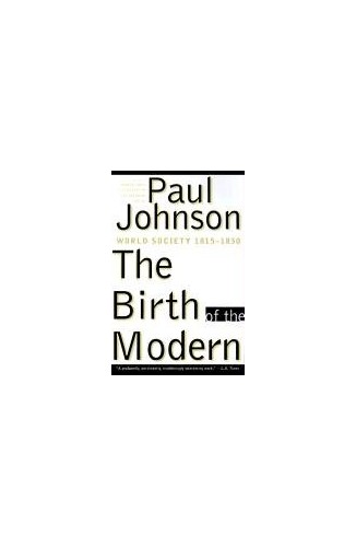 The Birth of the Modern By Paul Johnson