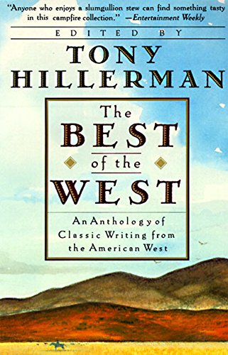 The Best of the West By Edited by Tony Hillerman
