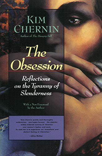 The Obsession By Kim Chernin