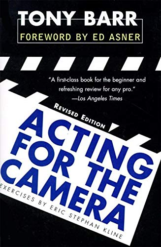 Acting for the Camera: Revised Edition By Tony Barr