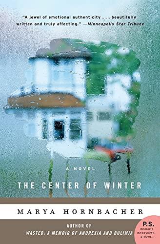 The Center of Winter By Marya Hornbacher