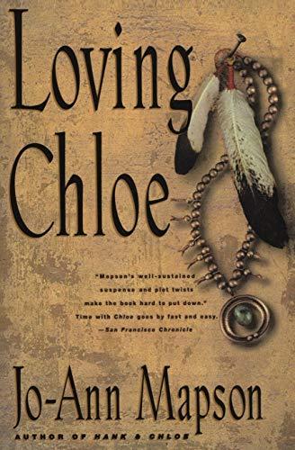 Loving Chloe By Jo-Ann Mapson