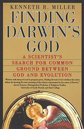 Finding Darwin's God By Kenneth R. Miller