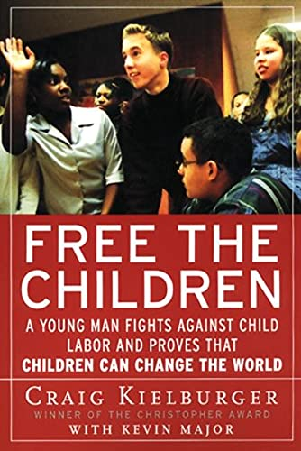 Free the Children By Craig Kielburger