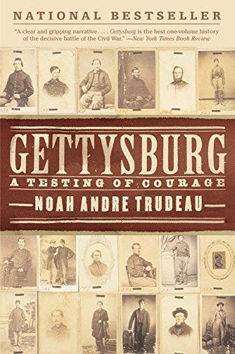 Gettysburg By Noah Andre Trudeau