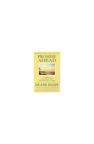 Promise Ahead By Duane Elgin