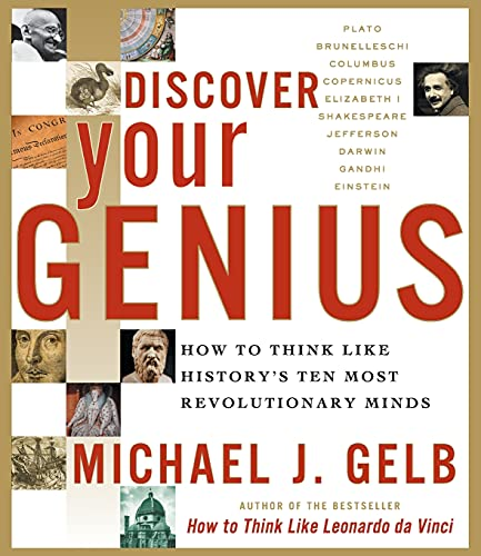 Discover Your Genius By Michael J Gelb